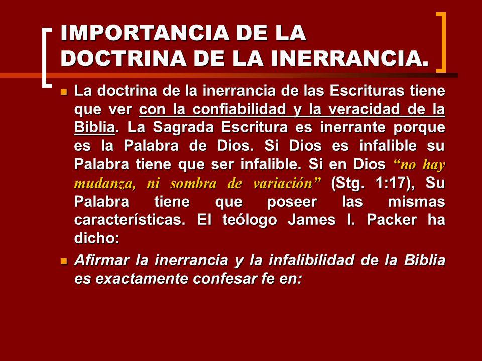 IMPORTANCIA DE LA DOCTRINA DE LA INERRANCIA.