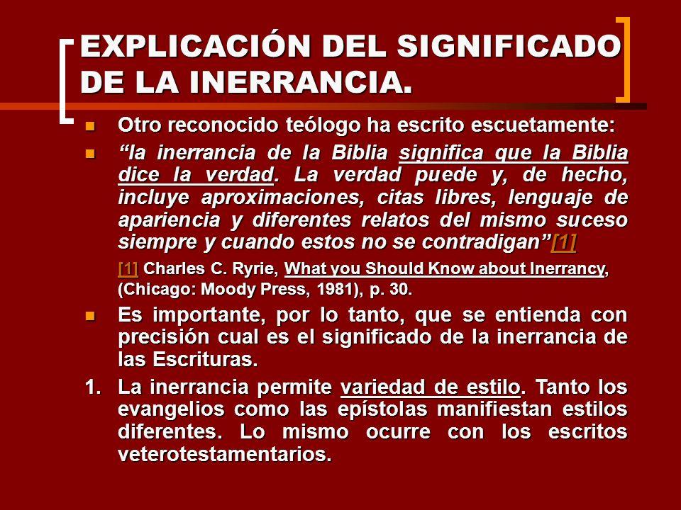 EXPLICACIÓN DEL SIGNIFICADO DE LA INERRANCIA.