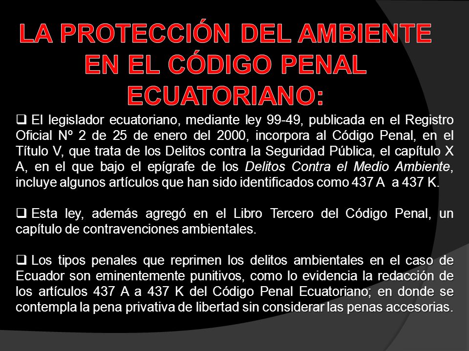 LA PROTECCIÓN DEL AMBIENTE EN EL CÓDIGO PENAL ECUATORIANO: