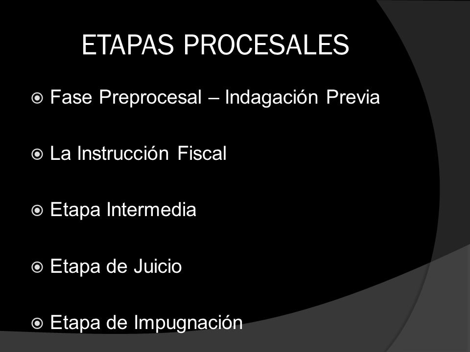 ETAPAS PROCESALES Fase Preprocesal – Indagación Previa
