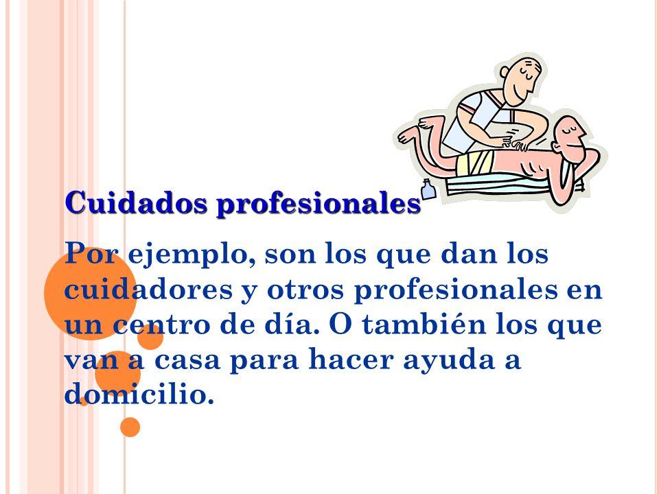 Cuidados profesionales