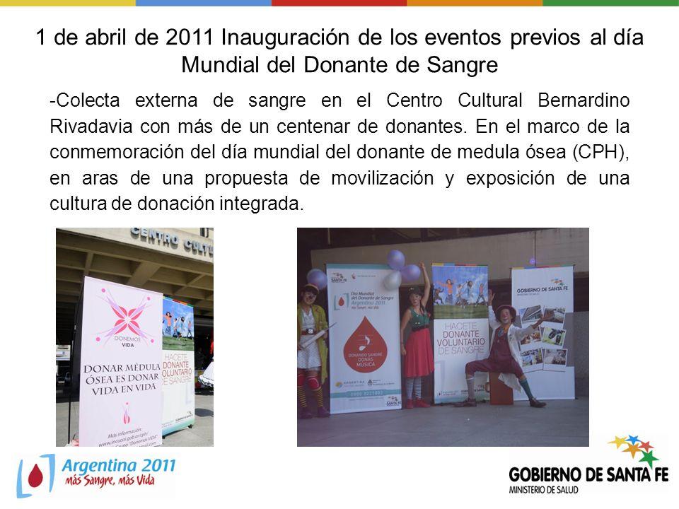 1 de abril de 2011 Inauguración de los eventos previos al día Mundial del Donante de Sangre