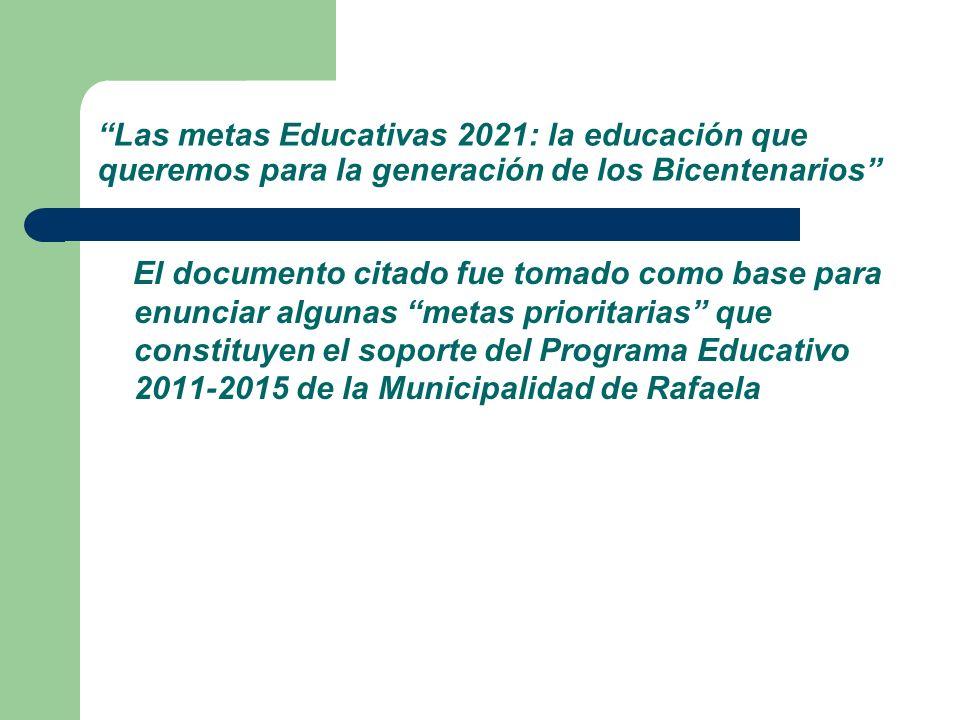 Las metas Educativas 2021: la educación que queremos para la generación de los Bicentenarios