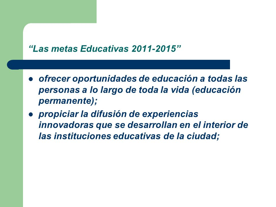 Las metas Educativas 2011-2015