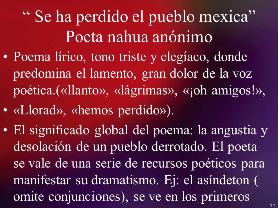Se ha perdido el pueblo mexica Poeta nahua anónimo