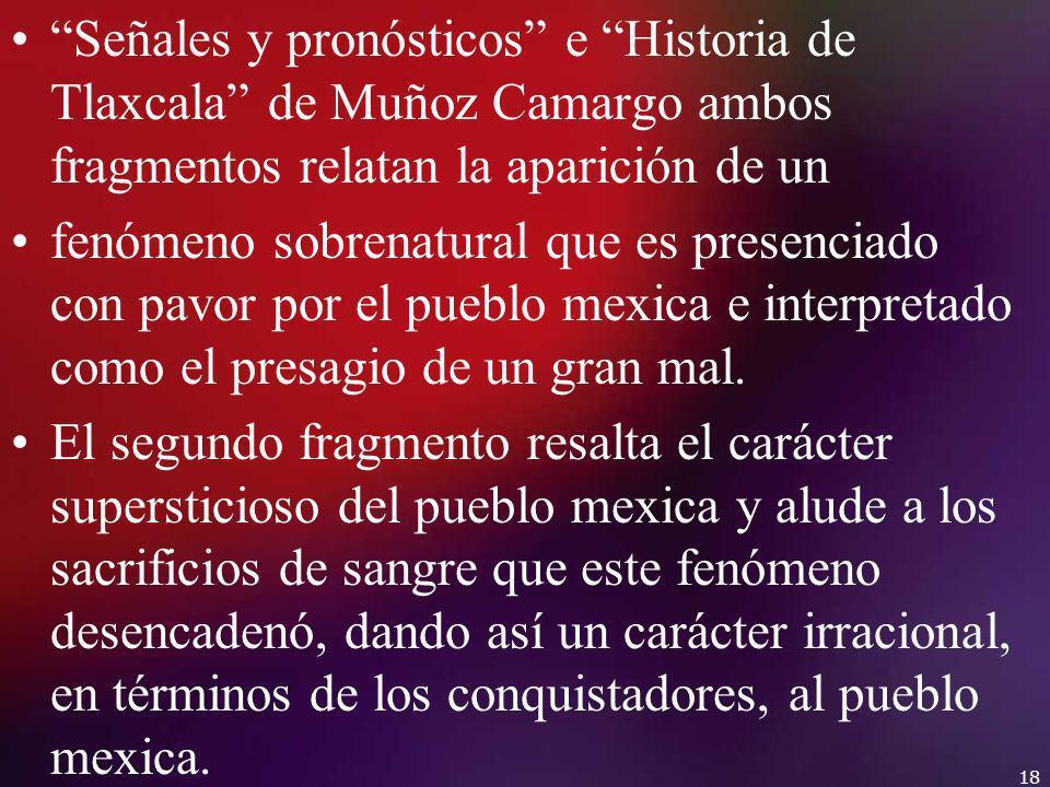 Señales y pronósticos e Historia de Tlaxcala de Muñoz Camargo ambos fragmentos relatan la aparición de un