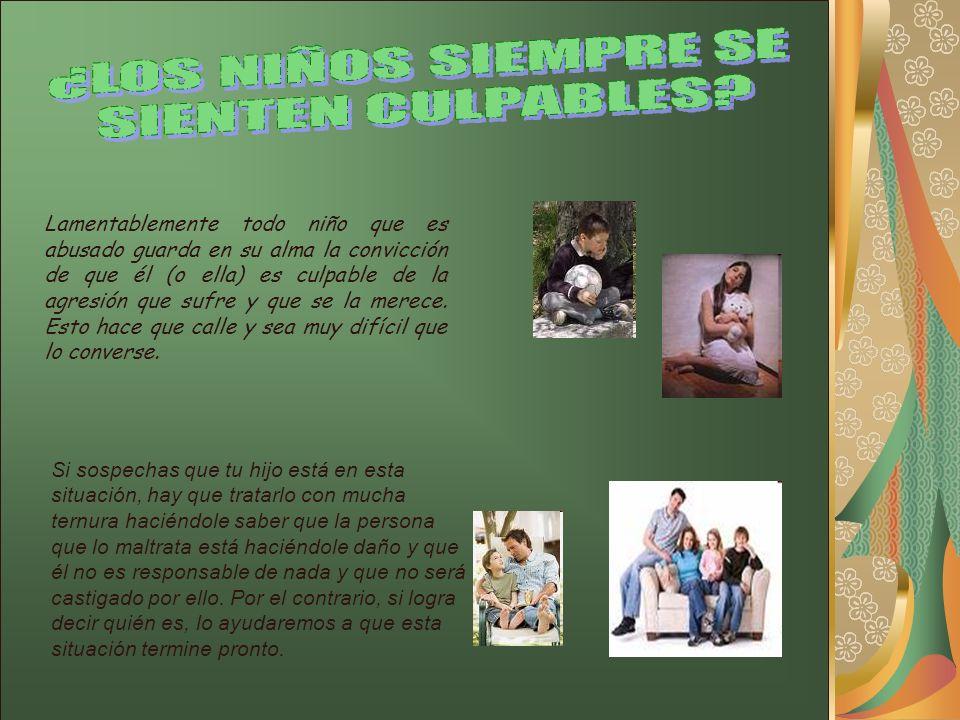¿LOS NIÑOS SIEMPRE SE SIENTEN CULPABLES