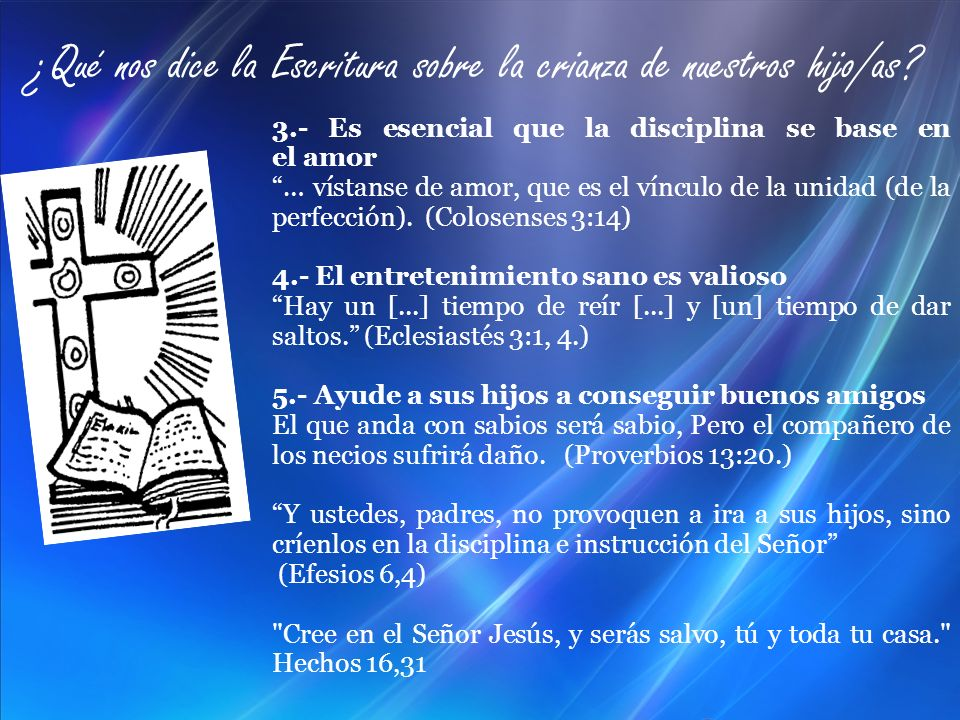 ¿Qué nos dice la Escritura sobre la crianza de nuestros hijo/as