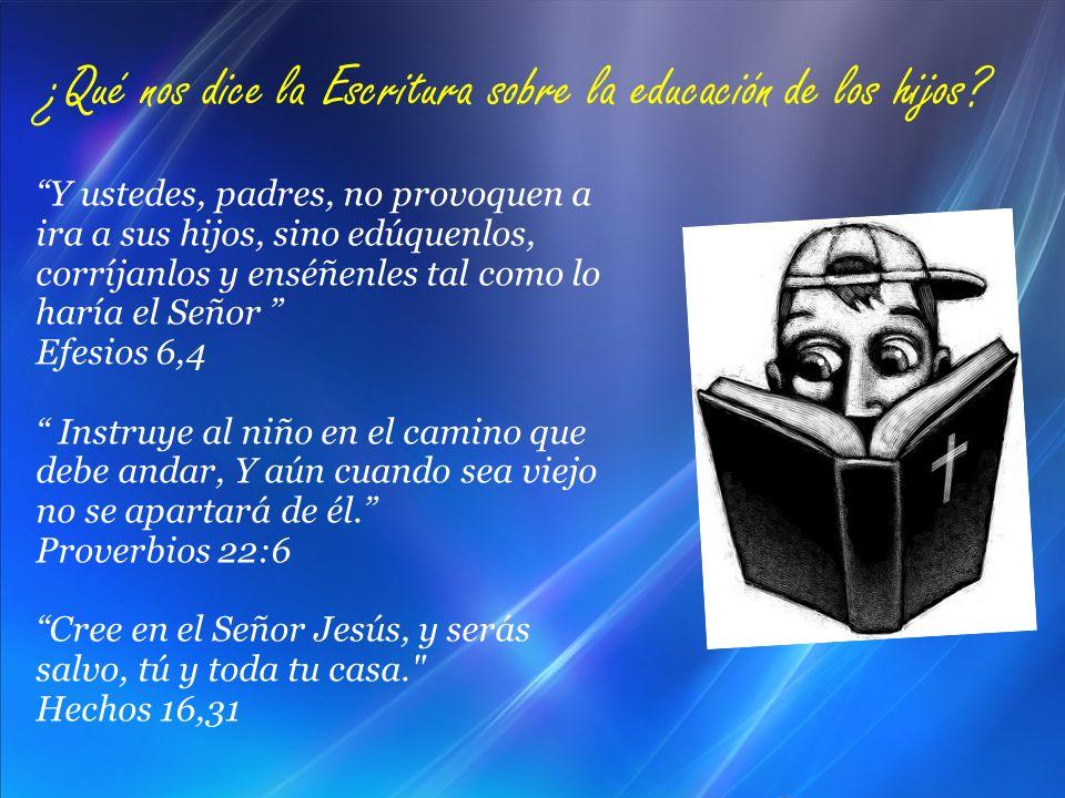 ¿Qué nos dice la Escritura sobre la educación de los hijos