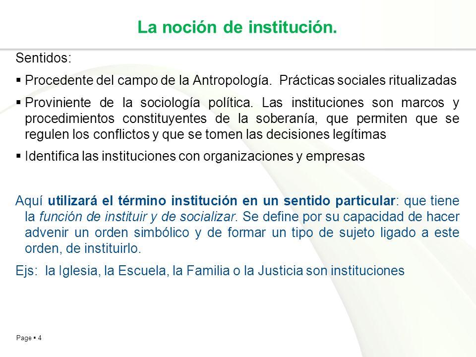 La noción de institución.