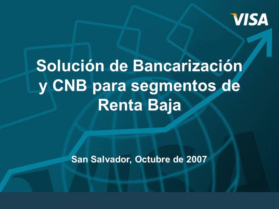Solución de Bancarización y CNB para segmentos de Renta Baja