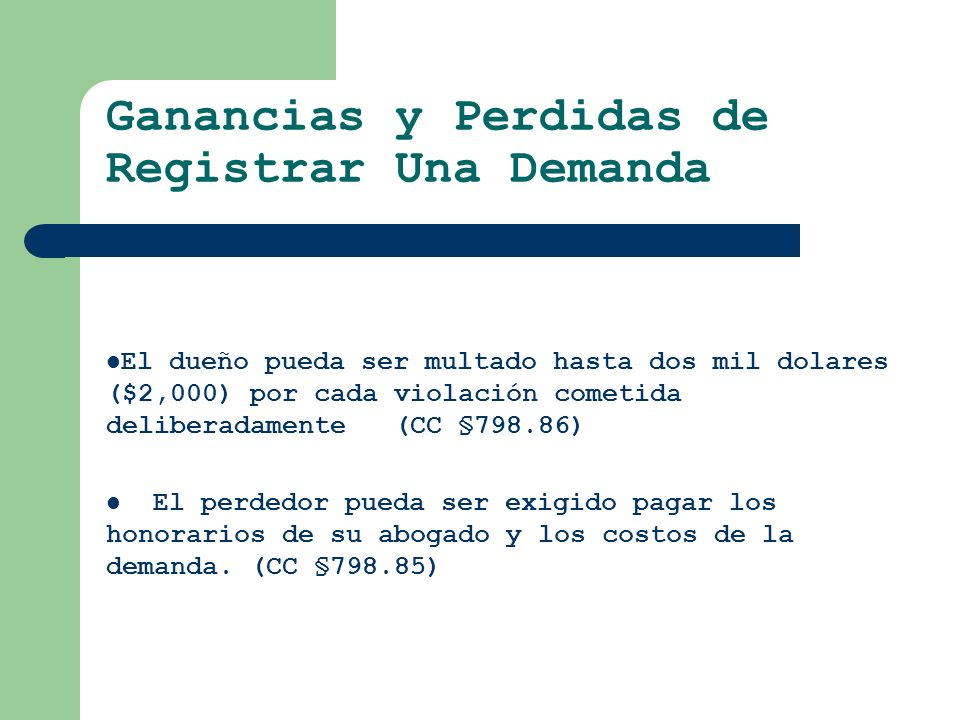 Ganancias y Perdidas de Registrar Una Demanda