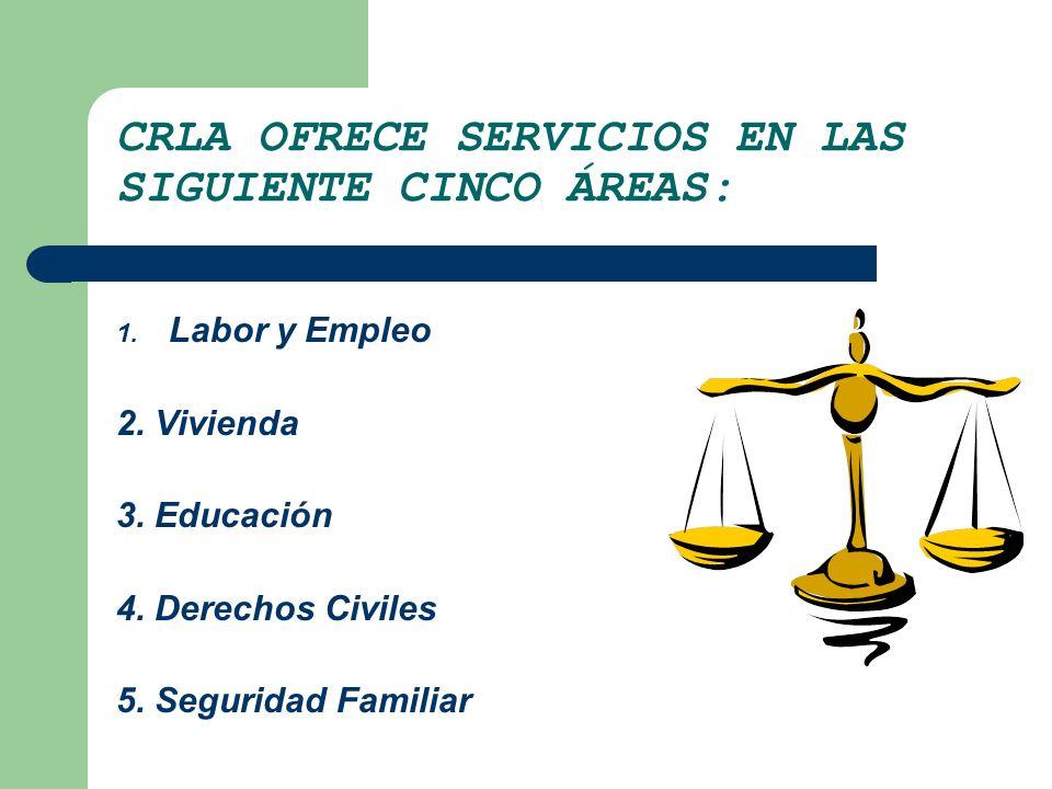 CRLA OFRECE SERVICIOS EN LAS SIGUIENTE CINCO ÁREAS: