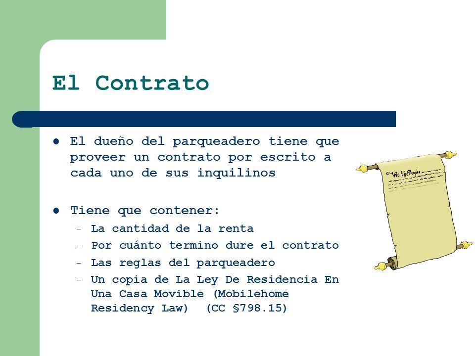 El Contrato El dueño del parqueadero tiene que proveer un contrato por escrito a cada uno de sus inquilinos.