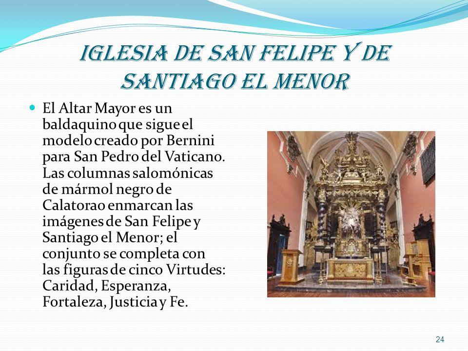 IGLESIA DE SAN FELIPE Y DE SANTIAGO EL MENOR