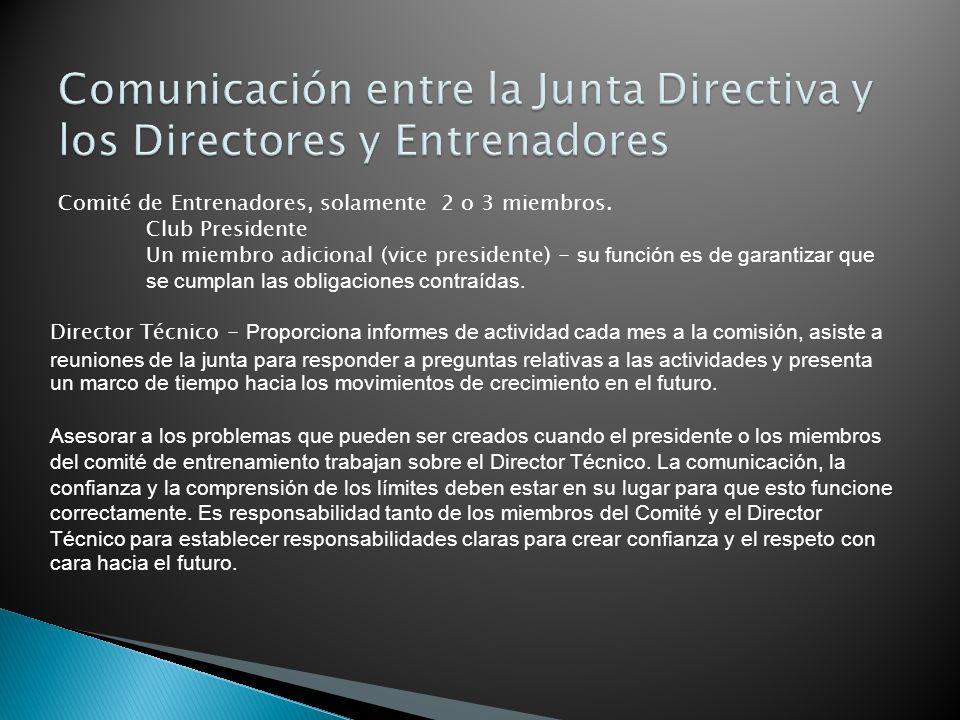 Comunicación entre la Junta Directiva y los Directores y Entrenadores