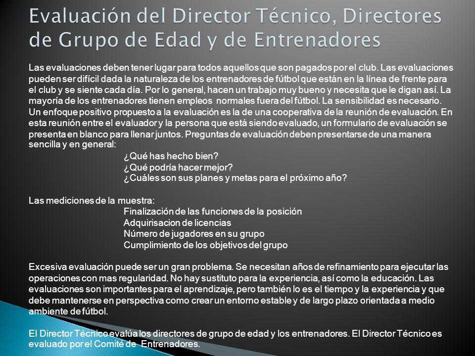 Evaluación del Director Técnico, Directores de Grupo de Edad y de Entrenadores