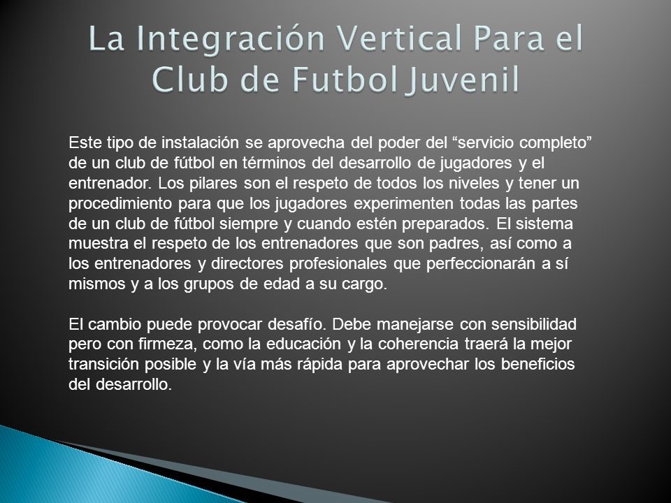 La Integración Vertical Para el Club de Futbol Juvenil