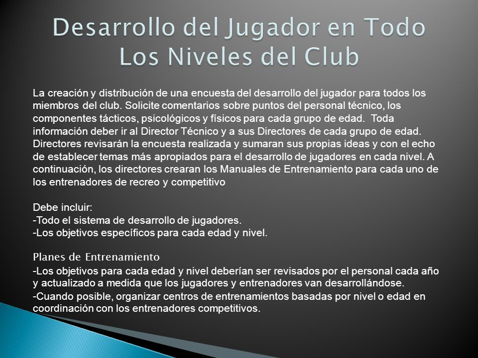 Desarrollo del Jugador en Todo Los Niveles del Club