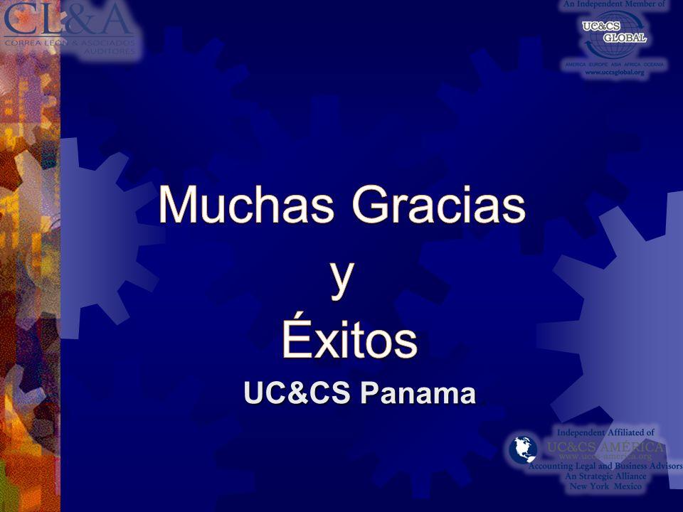 Muchas Gracias y Éxitos UC&CS Panama.