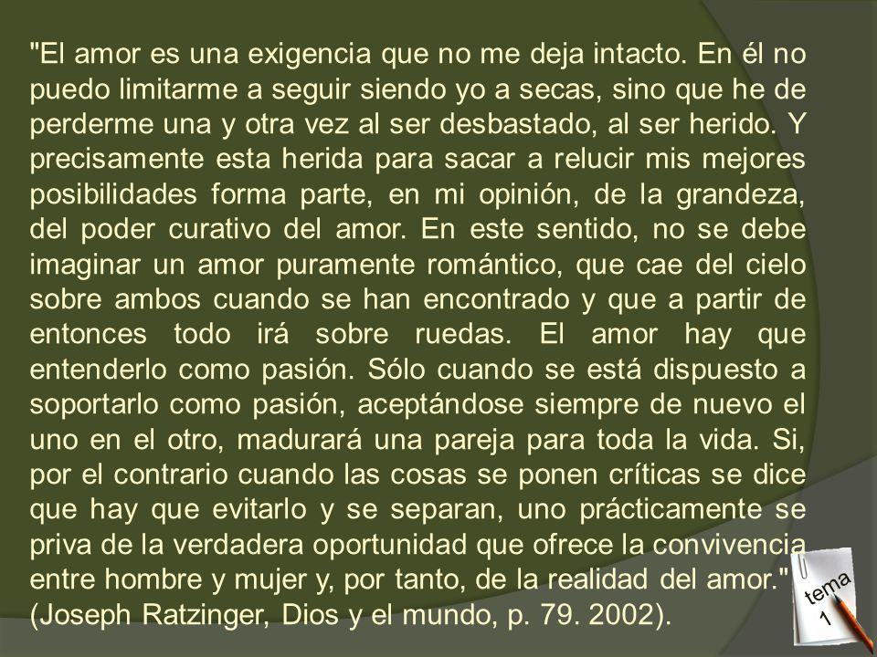 (Joseph Ratzinger, Dios y el mundo, p. 79. 2002).