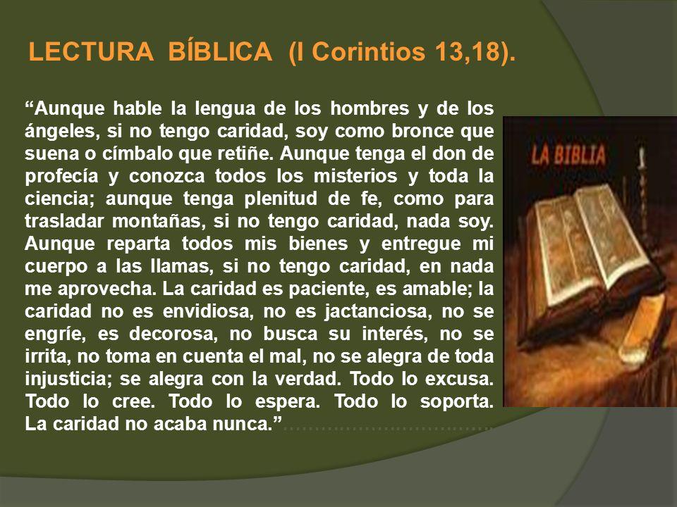 LECTURA BÍBLICA (I Corintios 13,18).