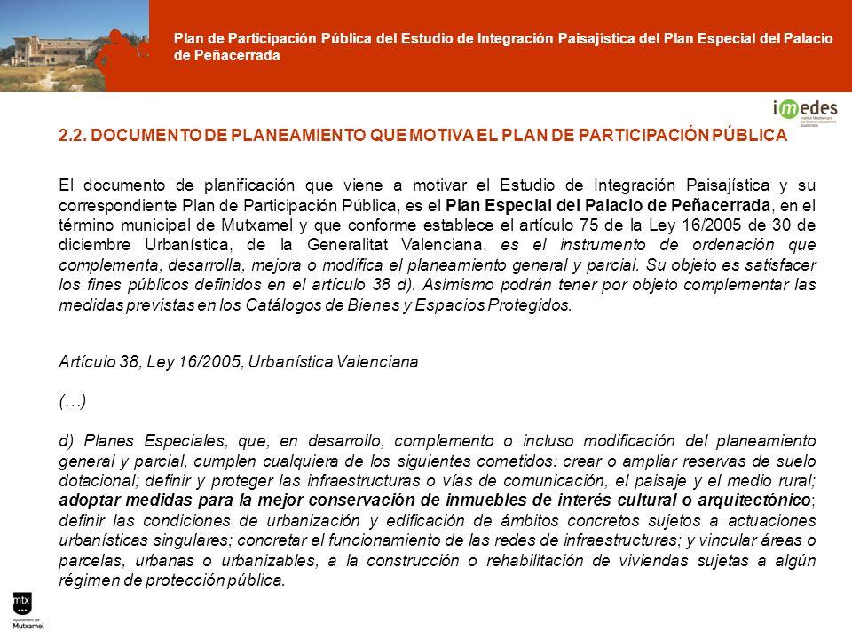 2.2. DOCUMENTO DE PLANEAMIENTO QUE MOTIVA EL PLAN DE PARTICIPACIÓN PÚBLICA