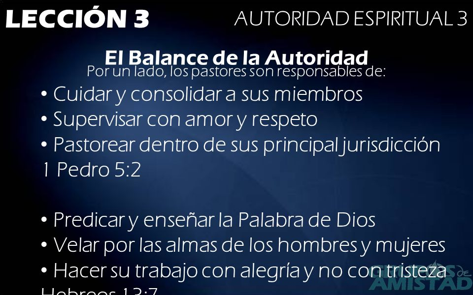 LECCIÓN 3 AUTORIDAD ESPIRITUAL 3 El Balance de la Autoridad