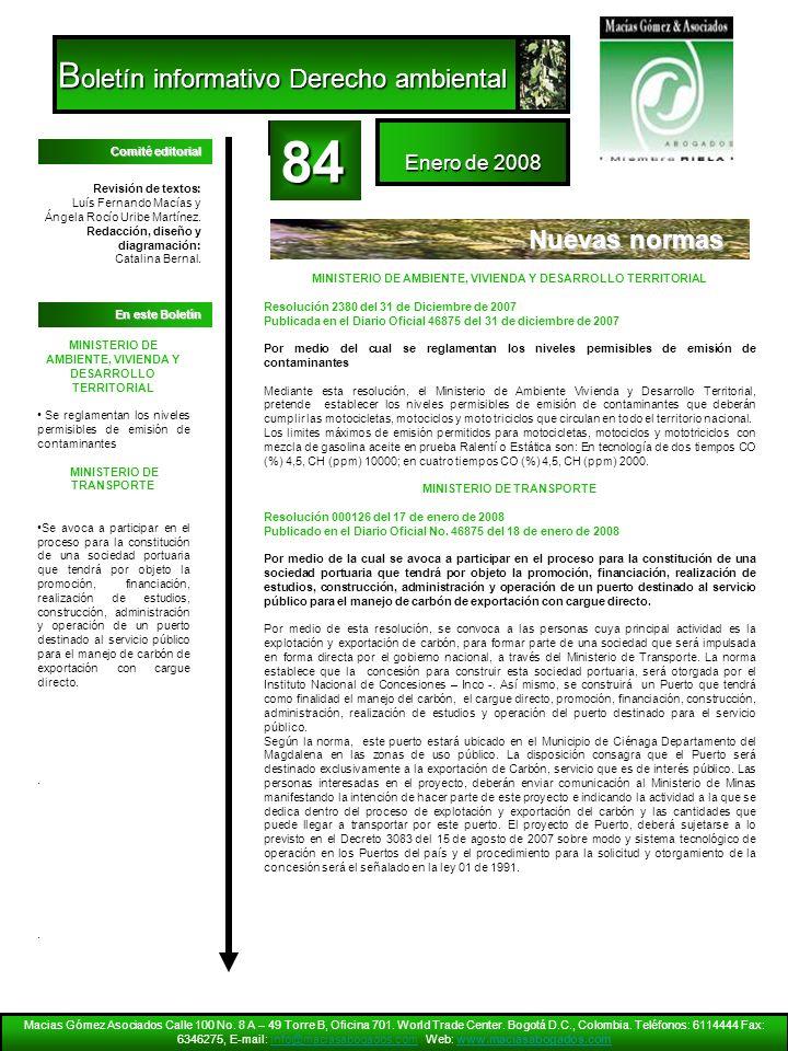 84 Boletín informativo Derecho ambiental Nuevas normas Enero de 2008