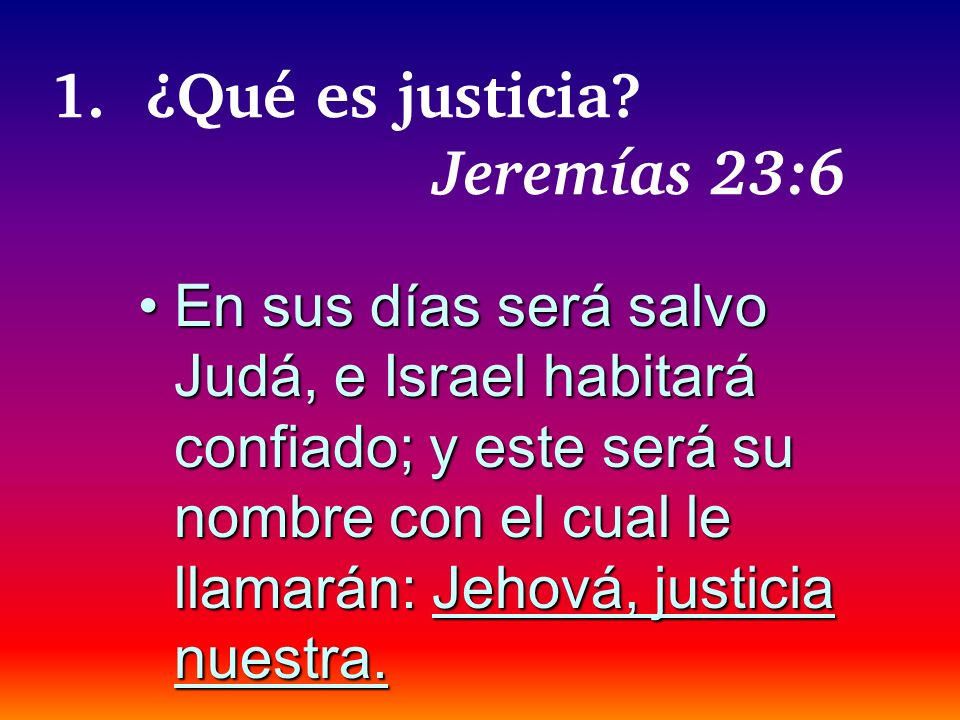 1. ¿Qué es justicia Jeremías 23:6