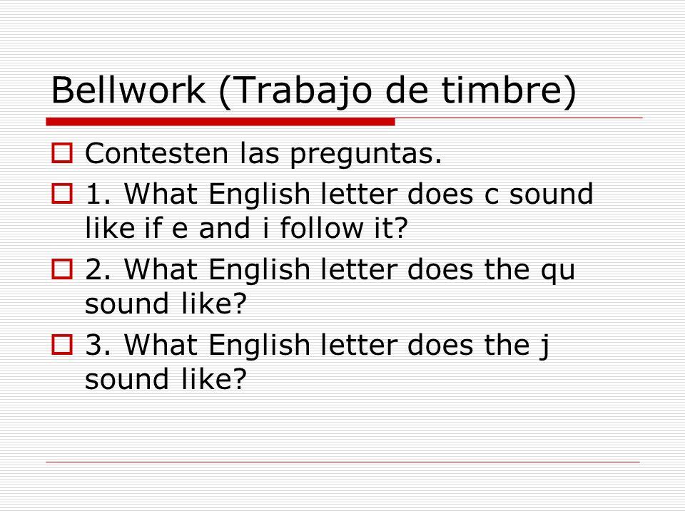 Bellwork (Trabajo de timbre)