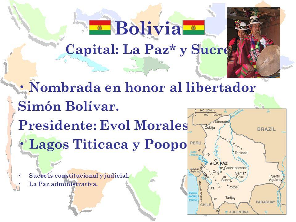 Capital: La Paz* y Sucre