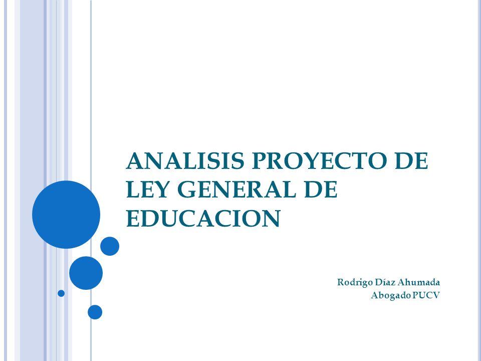 ANALISIS PROYECTO DE LEY GENERAL DE EDUCACION