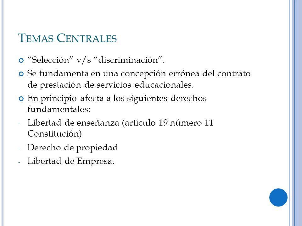 Temas Centrales Selección v/s discriminación .