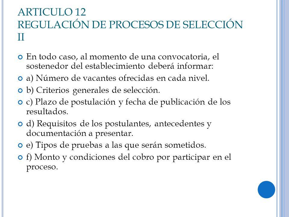 ARTICULO 12 REGULACIÓN DE PROCESOS DE SELECCIÓN II