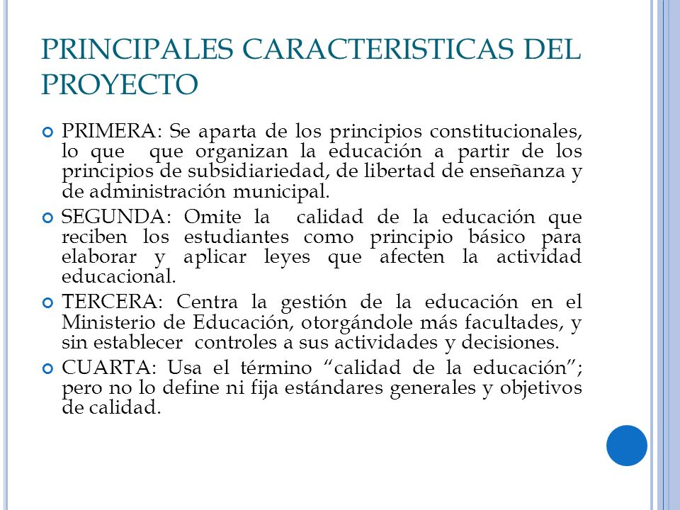 PRINCIPALES CARACTERISTICAS DEL PROYECTO
