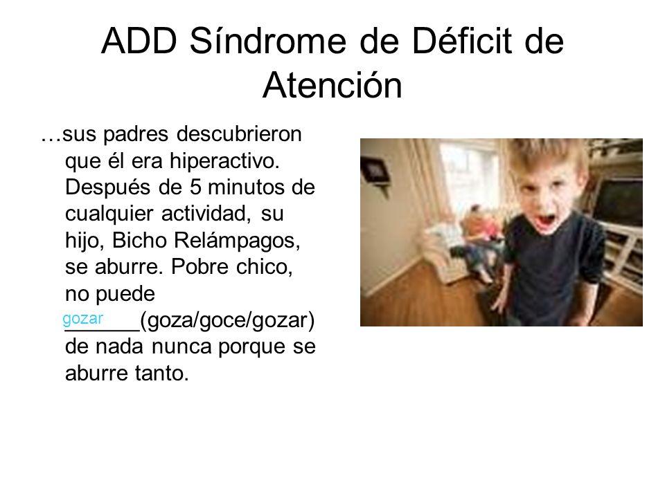ADD Síndrome de Déficit de Atención