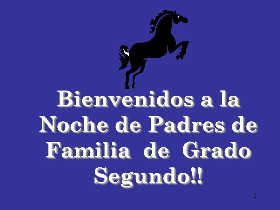 Bienvenidos a la Noche de Padres de Familia de Grado Segundo!!