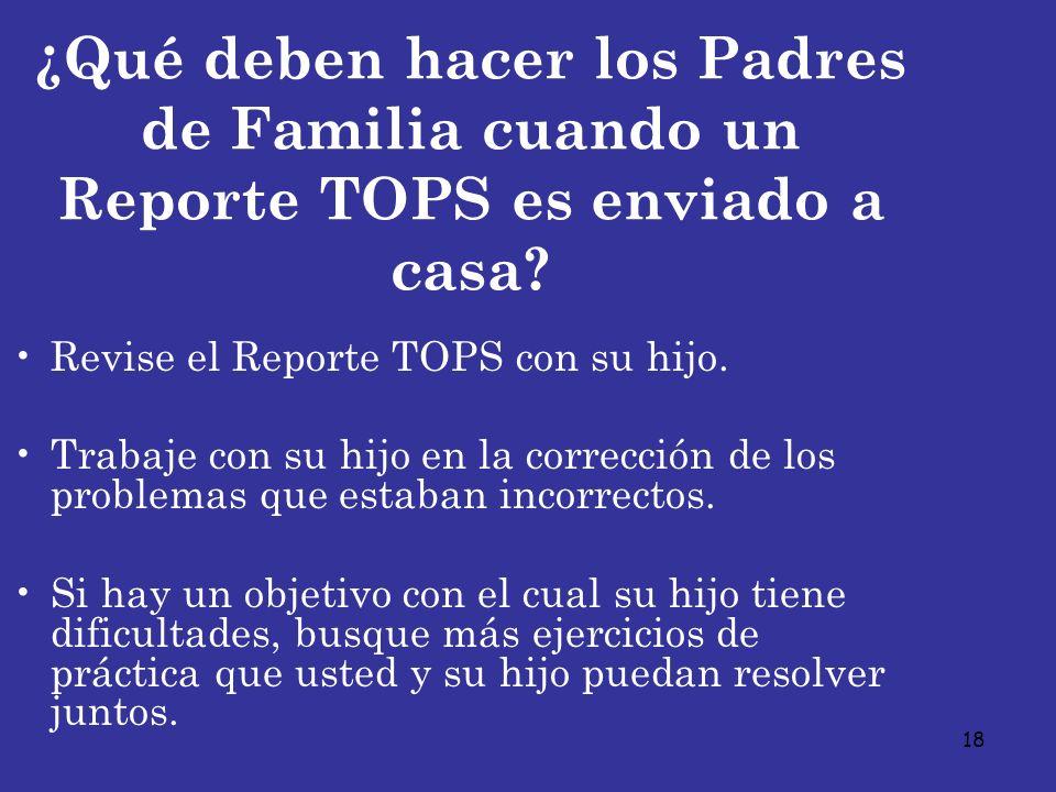¿Qué deben hacer los Padres de Familia cuando un Reporte TOPS es enviado a casa