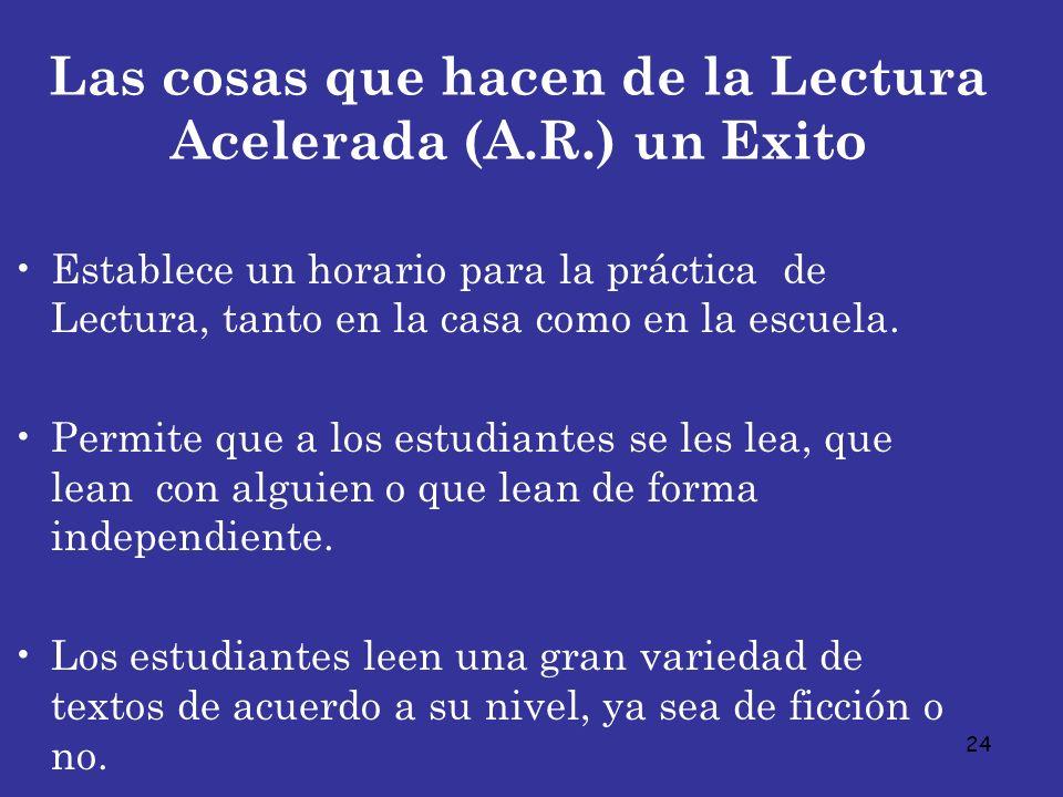Las cosas que hacen de la Lectura Acelerada (A.R.) un Exito
