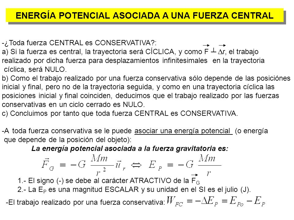 ENERGÍA POTENCIAL ASOCIADA A UNA FUERZA CENTRAL