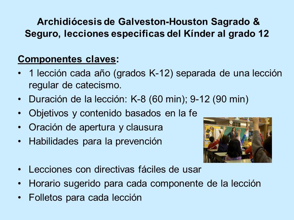 Archidiócesis de Galveston-Houston Sagrado & Seguro, lecciones especificas del Kínder al grado 12