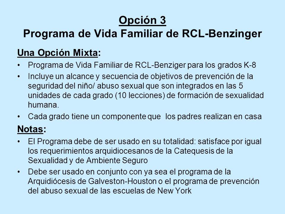 Opción 3 Programa de Vida Familiar de RCL-Benzinger