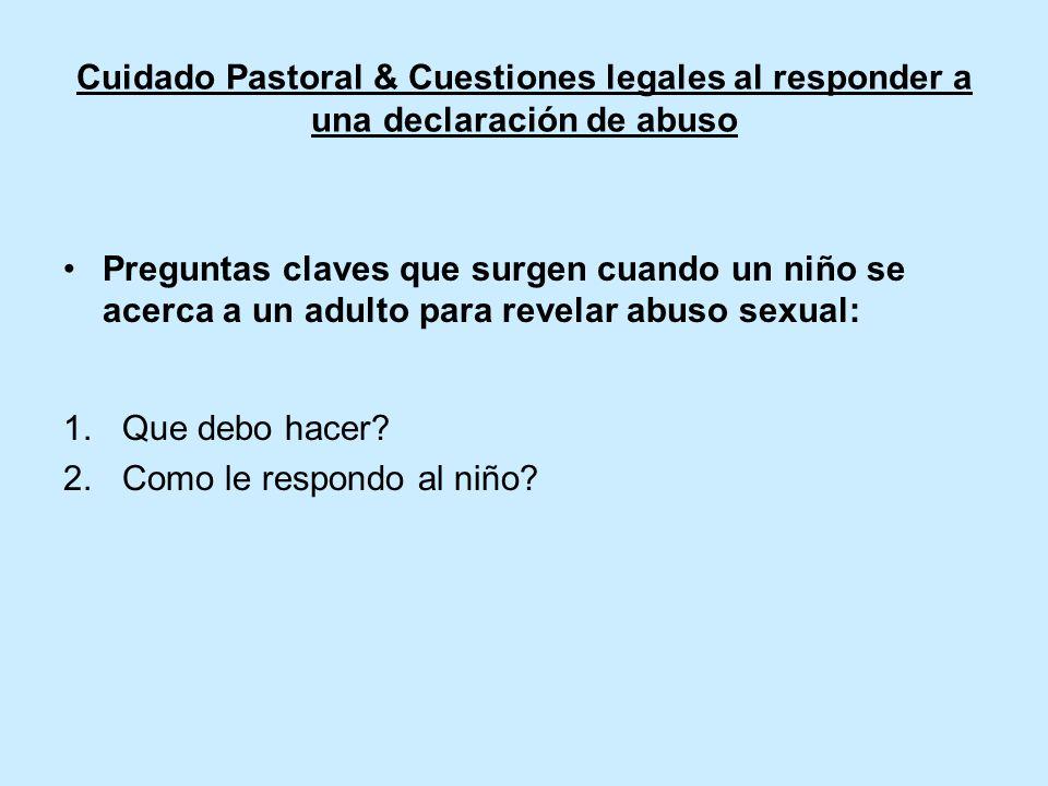 Cuidado Pastoral & Cuestiones legales al responder a una declaración de abuso