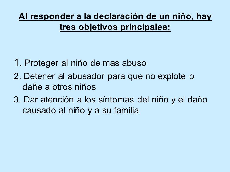 1. Proteger al niño de mas abuso
