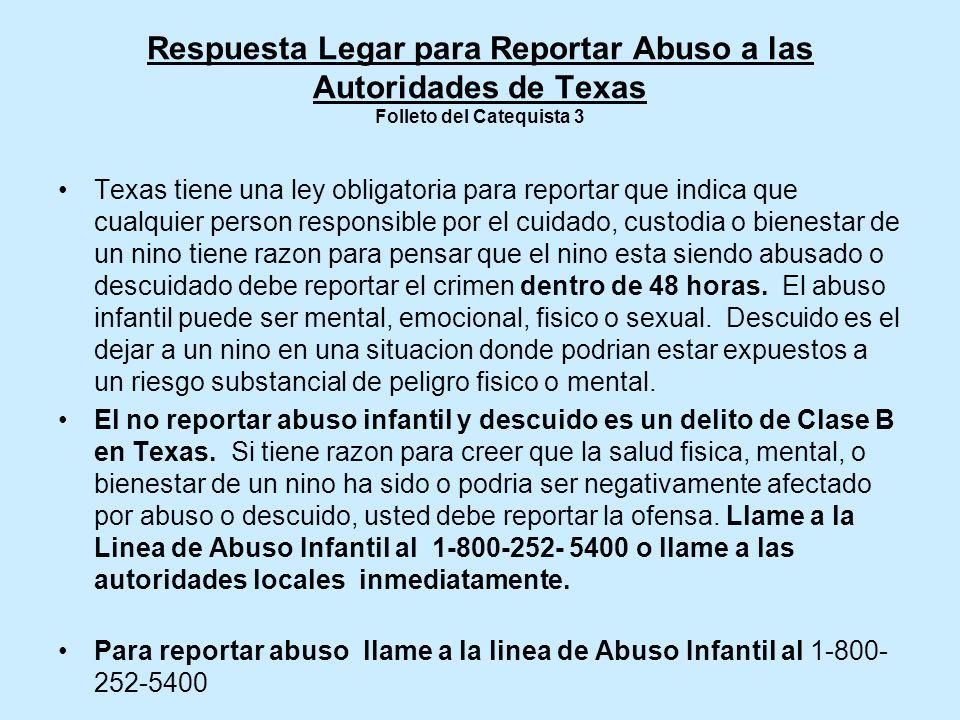 Respuesta Legar para Reportar Abuso a las Autoridades de Texas Folleto del Catequista 3