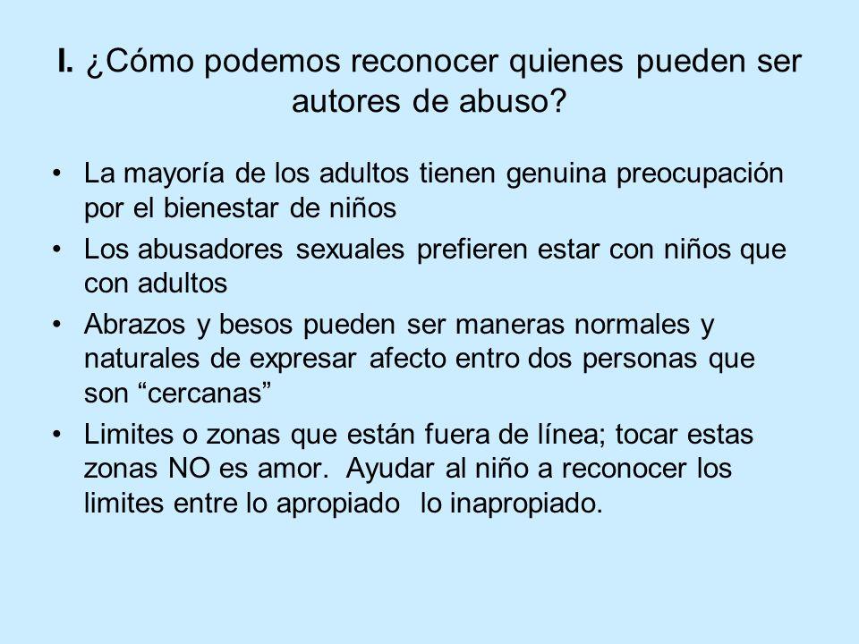 I. ¿Cómo podemos reconocer quienes pueden ser autores de abuso
