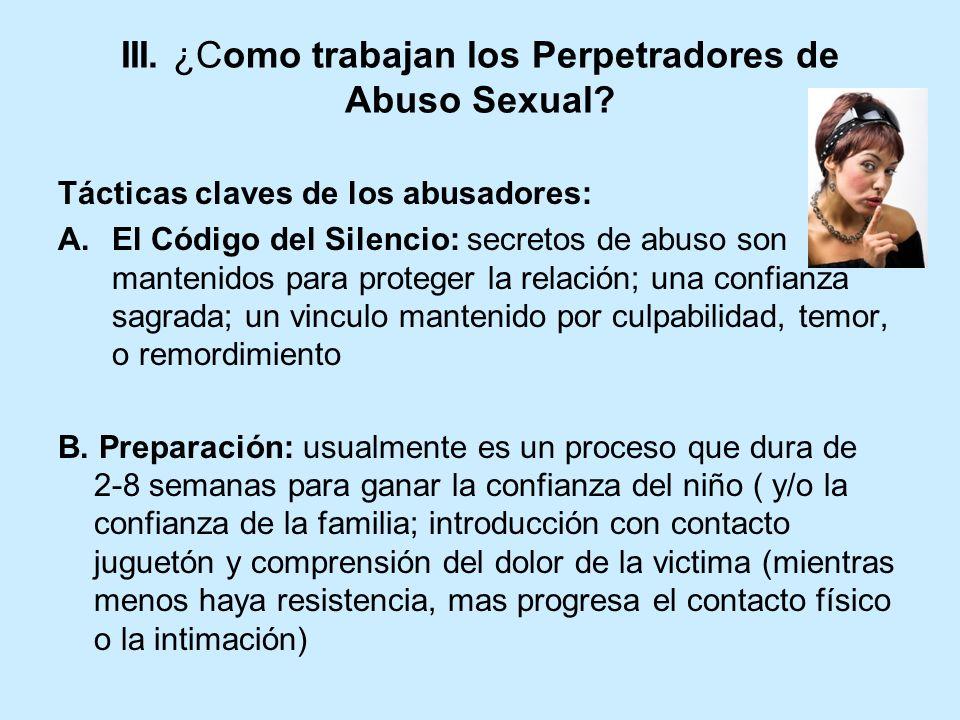 III. ¿Como trabajan los Perpetradores de Abuso Sexual