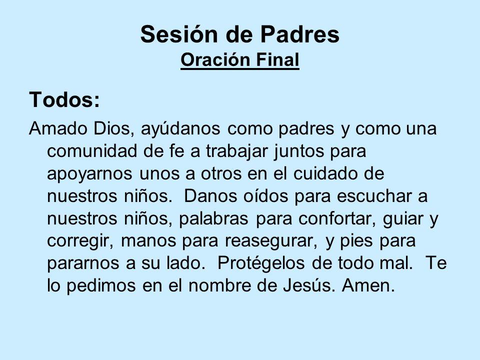 Sesión de Padres Oración Final