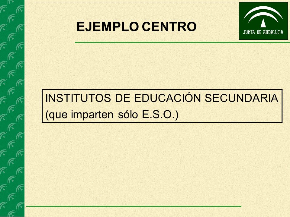 EJEMPLO CENTRO INSTITUTOS DE EDUCACIÓN SECUNDARIA